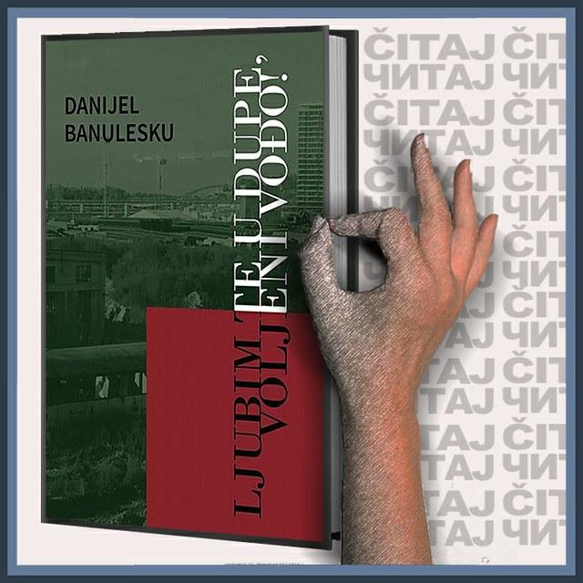 Danijel Banulesku - Ljubim te u dupe, voljeni vođo! (ilustracija)