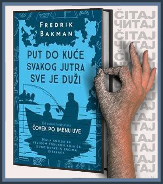 Fredrik Bakman - Put do kuće svakog jutra sve je duži (ilustracija)