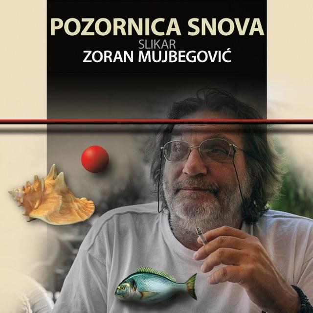 Pozornica snova Zorana Mujbegovića - naslovna